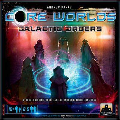 Stronghold Games Core Worlds: Galactic Orders (Engelska)