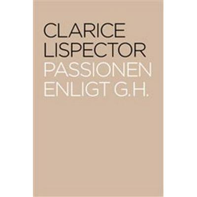 Passionen enligt G. H. (Inbunden, 2005)