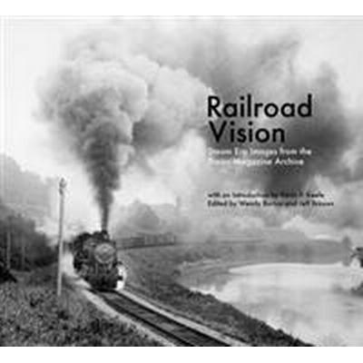 Railroad Vision (Inbunden, 2015)