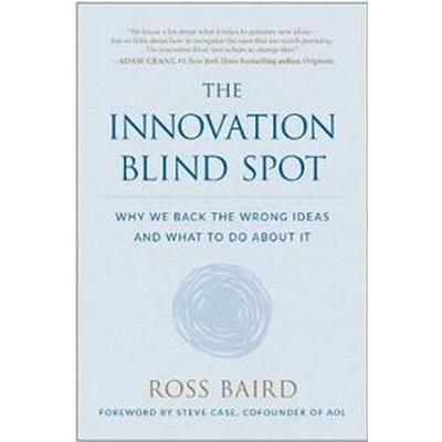 The Innovation Blind Spot (Inbunden, 2017)