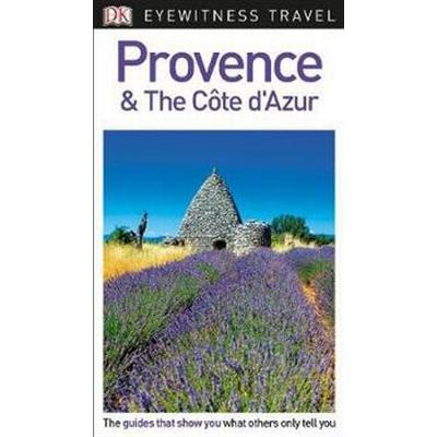 DK Eyewitness Travel Guide Provence and the Cote d'Azur (Häftad, 2017)