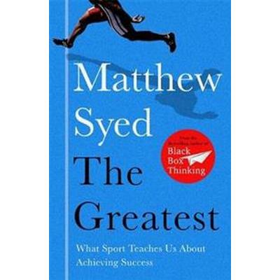 Greatest - what sport teaches us about achieving success (Pocket, 2017)