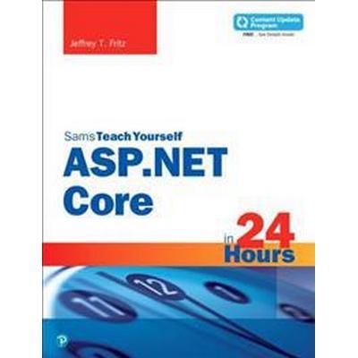 Asp.net Core in 24 Hours, Sams Teach Yourself (Pocket, 2018)
