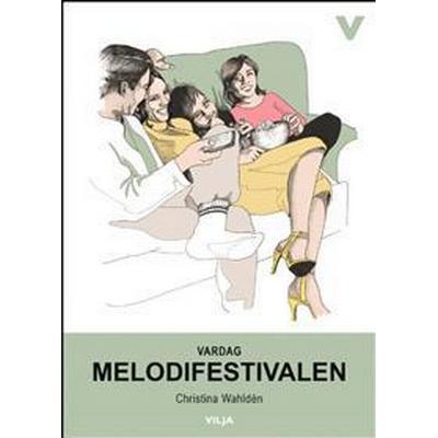 Vardag - Melodifestivalen (Inbunden, 2016)