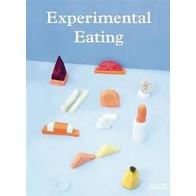 Experimental Eating (Häftad, 2015)