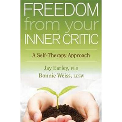 Freedom from Your Inner Critic (Pocket, 2013)