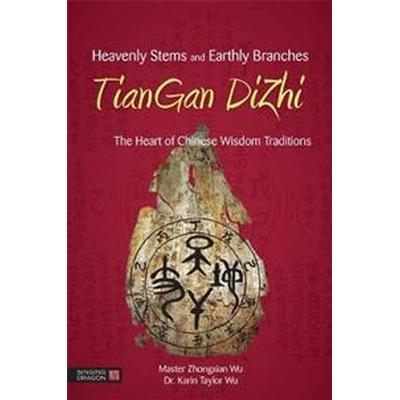 Heavenly Stems and Earthly Branches - TianGan DiZhi (Pocket, 2016)