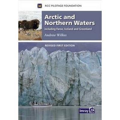 Arctic and Northern Waters (Inbunden, 2016)