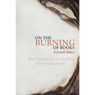 On the burning of books (Inbunden, 2016)