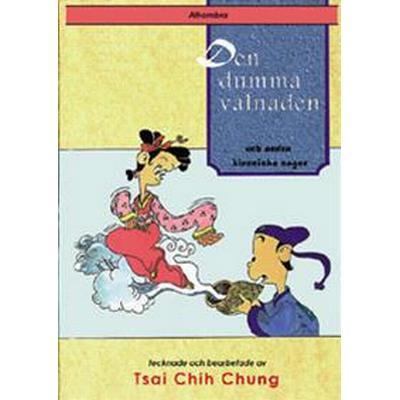 Den dumma vålnaden och andra kinesiska sagor (Häftad, 2000)