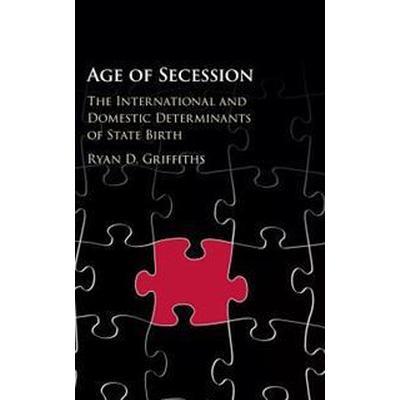 Age of Secession (Inbunden, 2016)
