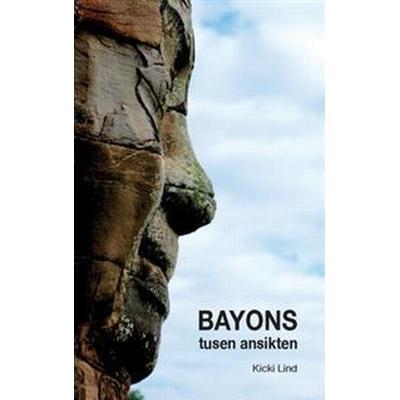 Bayons tusen ansikten (Häftad, 2016)