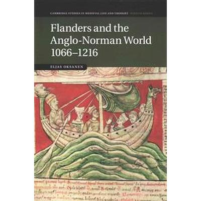 Flanders and the Anglo-norman World 1066-1216 (Pocket, 2015)