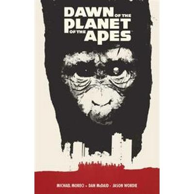 Dawn of the Planet of the Apes (Häftad, 2015)