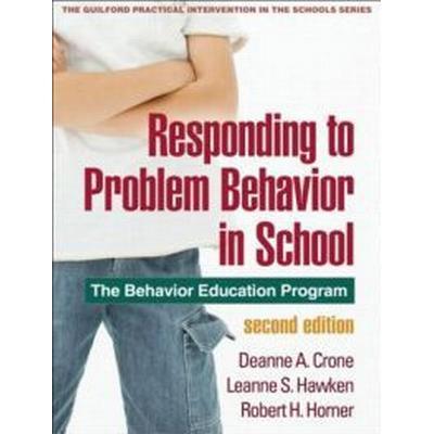 Responding to Problem Behavior in Schools, Second Edition (Häftad, 2010)