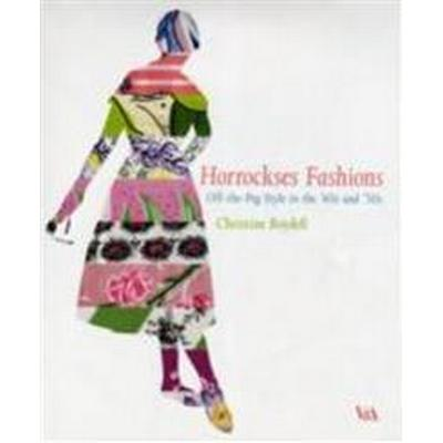 Horrockses Fashions: Off-The-Peg Style in the '40s and '50s (Inbunden, 2010)