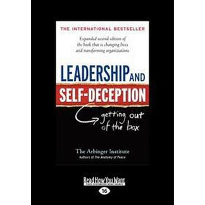 Leadership and Self-Deception: Getting Out of the Box (Large Print 16pt) (Pocket, 2011)