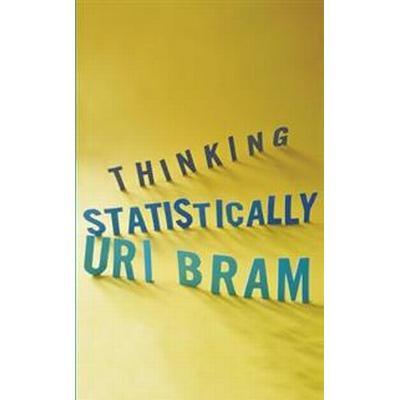 Thinking Statistically (Häftad, 2013)