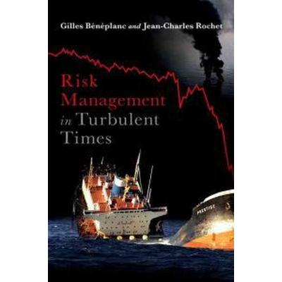 Risk Management in Turbulent Times (Inbunden, 2011)