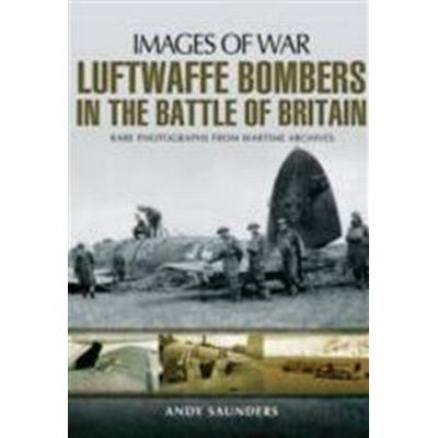 Luftwaffe Bombers in the Battle of Britain (Häftad, 2014)