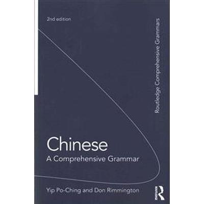 Chinese: A Comprehensive Grammar (Häftad, 2015)