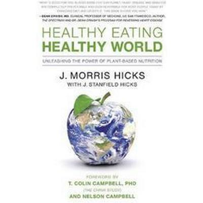 Healthy Eating, Healthy World (Pocket, 2011)