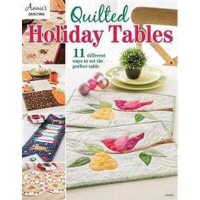 Quilted Holiday Tables (Häftad, 2017)