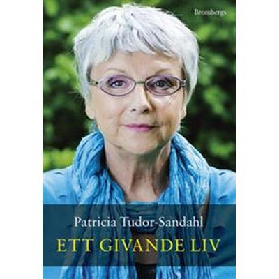 Ett givande liv (E-bok, 2012)