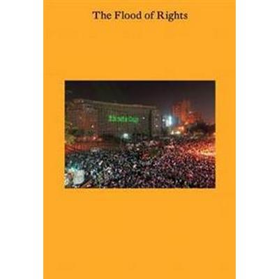 The Flood of Rights (Inbunden, 2017)