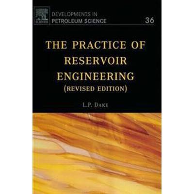 The Practice of Reservoir Engineering (Revised Edition) (Häftad, 2001)