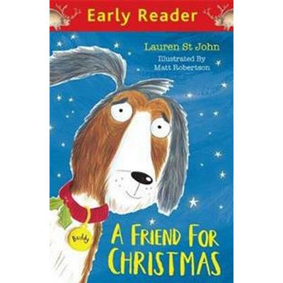 Early Reader: A Friend for Christmas (Häftad, 2016)