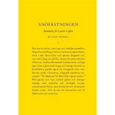 Snöfästningen. Berättelse för Landt-Gåßar (Häftad, 2018)