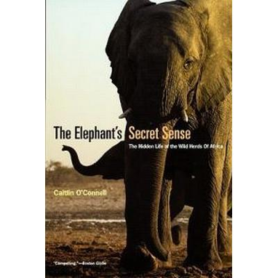 The Elephant's Secret Sense (Pocket, 2008)