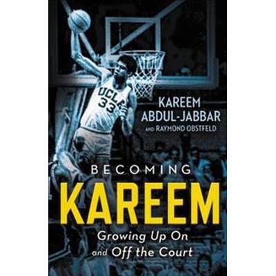 Becoming Kareem (Inbunden, 2017)
