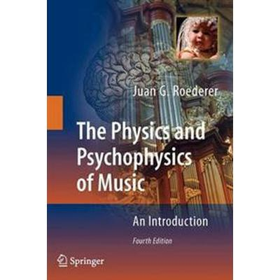 The Physics and Psychophysics of Music (Pocket, 2008)