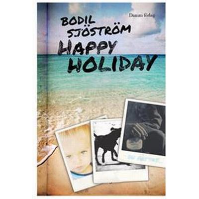 Happy holiday (E-bok, 2013)