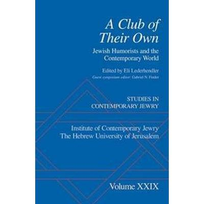 A Club of Their Own (Inbunden, 2016)