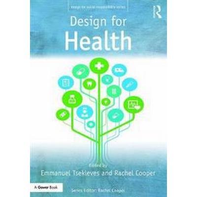 Design for Health (Inbunden, 2017)