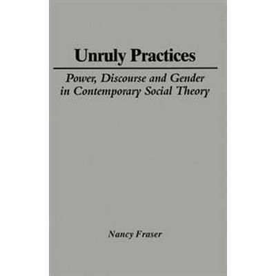 Unruly Practices (Pocket, 1990)