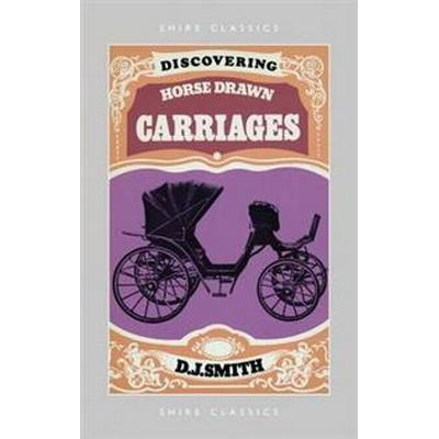 Discovering Horse-Drawn Carriages (Pocket, 2011)
