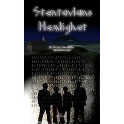 Stentavlans Hemlighet: En äventyrsberättelse i Bohuslänmiljö (Häftad, 2016)