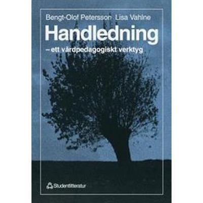 Handledning - - ett vårdpedagogiskt verktyg (Häftad, 1997)