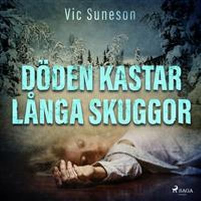 Döden kastar långa skuggor: kriminalroman (E-bok, 2017)