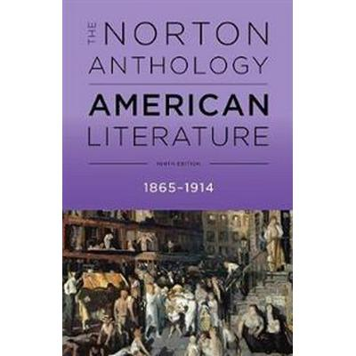 The Norton Anthology of American Literature (Häftad, 2017)