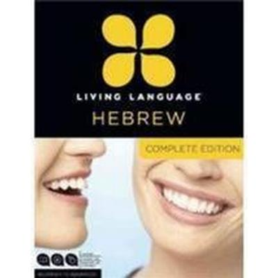 Living Language Hebrew, Complete Edition: Beginner Through Advanced Course, Including 3 Coursebooks, 9 Audio Cds, and Free Online Learning (Ljudbok CD, 2013)
