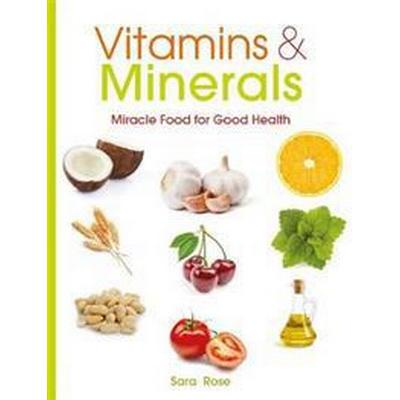 Vitamins & minerals - how to get the nutrients your body needs (Pocket, 2016)