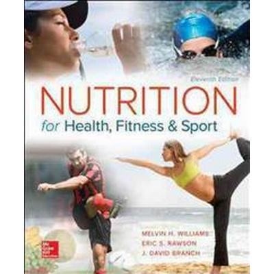 Nutrition for Health, Fitness and Sport (Häftad, 2016)
