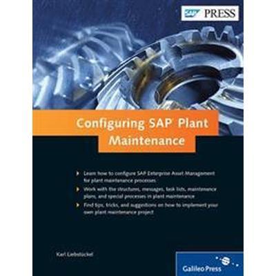 Configuring Sap Plant Maintenance (Inbunden, 2014)