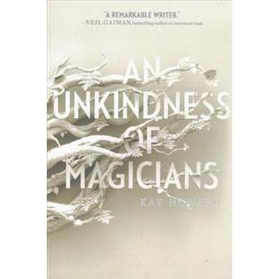 An Unkindness of Magicians (Häftad, 2017)