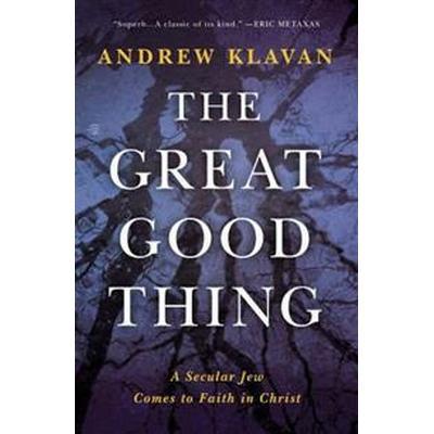 The Great Good Thing (Inbunden, 2016)